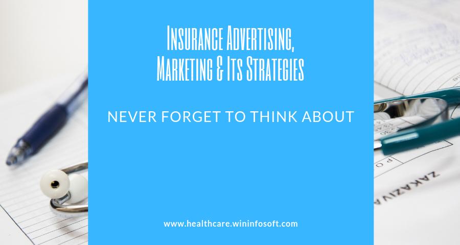 Insurance Advertising, Marketing & Its Strategies